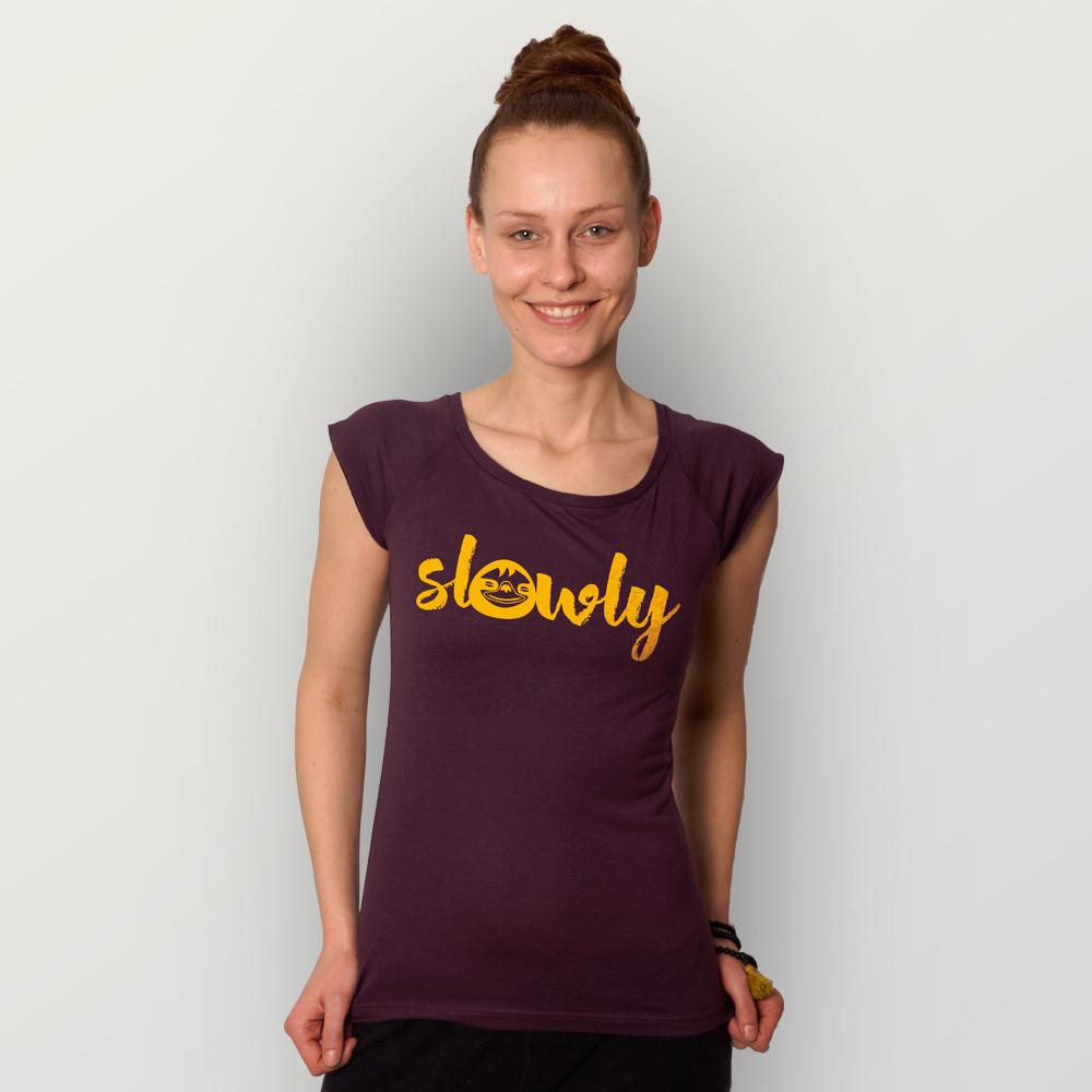 Frauen T-Shirt Slowly